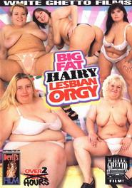 Big Fat Hairy Lesbian Orgy DVD Cover