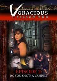 Voracious - Season 02 Episode 02