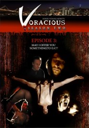 Voracious - Season 02 Episode 03 DVD Cover