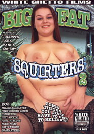Big Fat Squirters #02 DVD Cover