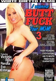 I Wanna Buttfuck Your Mom #03 DVD Cover