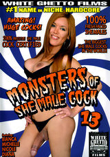 Monsters Of A She Male Cock #13