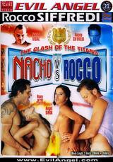 Nacho Vs Rocco