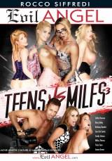 Teens Vs MILFS #03
